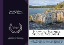 Harvard Business Reviews - Arch Wilkinson Shaw