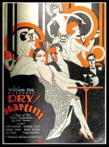 """Một áp-phích (poster) quảng cáo phim """"Dry Martini"""" được thực hiện theo phong cách Art Deco, năm 1928 -- blog Nghệ Thuật Viết Quảng Cáo -- ThS. Phan Nguyễn Khánh Đan."""